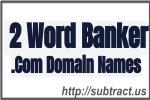 English Language Two word Banker .Com Domain Names